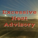 Stay Safe During Excessive Heat Advisory